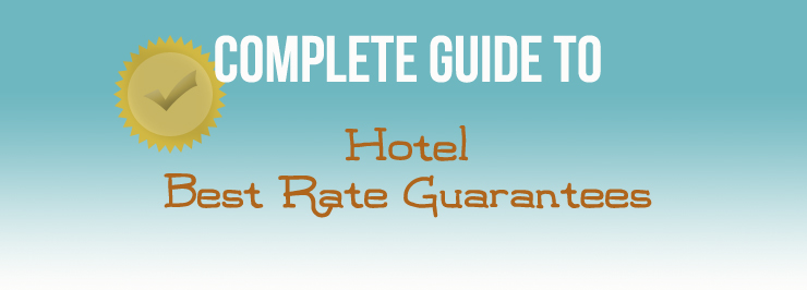 The Complete Guide to Best Rate Guarantees