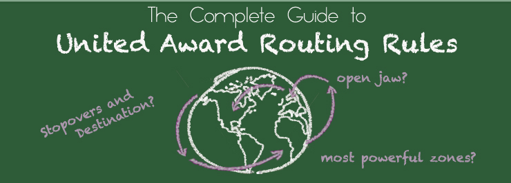 The Complete Guide to United Award Routing Rules