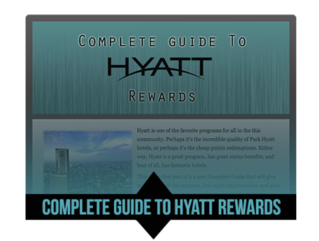 Complete Guide to Hyatt Rewards
